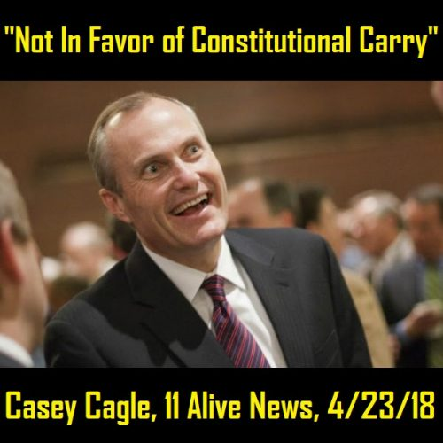 Casey Cagle Attacks 2A Rights Again